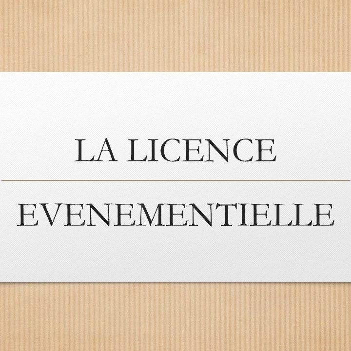 La licence événementielle (2)